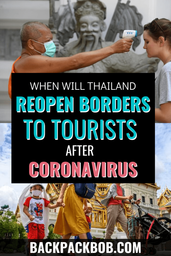 when will thaialnd open borders to tourists after coronavirus min